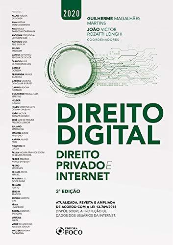 DIREITO DIGITAL: DIREITO PRIVADO E INTERNET - 3ª EDIÇÃO - 2020
