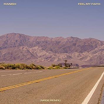 Feel My Faith (Nrge Remix)