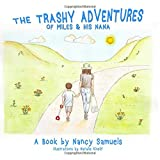 The Trashy Adventures of Miles and His Nana (1)
