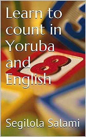 Learn to Count in Yoruba and English