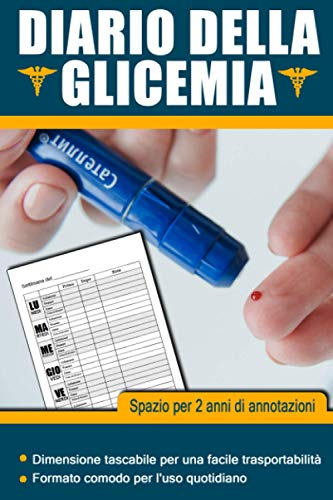 Diario della glicemia: Quaderno per annotare i livelli della glicemia per 106 settimane, fino a due anni di annotazioni.