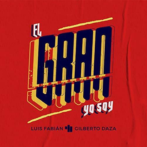 Luis Fabián feat. Gilberto Daza