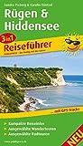 Rügen & Hiddensee: 3in1 Reiseführer mit kompakten Reiseinfos, ausgewählten Rad- und Wandertouren und Karten im optimalen Maßstab (Reiseführer: RF)