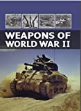 world war 2 equipment - Weapons of World War II