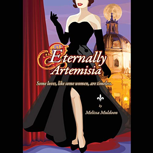 Eternally Artemisia Audiobook By Melissa Muldoon cover art