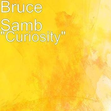 """Curiosity"""