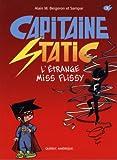 Capitaine Static 03 - L'étrange Miss Flissy (French Edition)