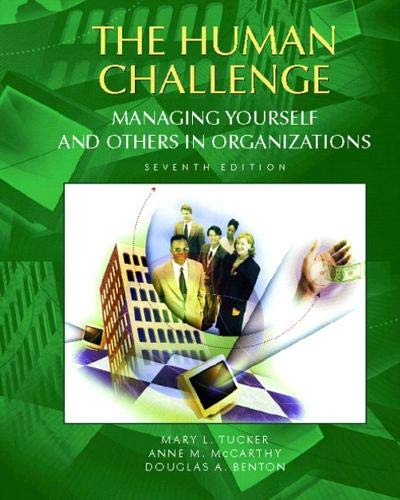 Human Challenge, The: Managing Yourself and Others in Organizations