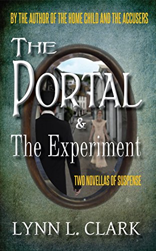 The Portal & The Experiment: Two Novellas of Suspense (English Edition)