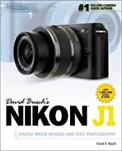 David Busch's Nikon J1 Guide to Digital Movie Making and Still Photography (David Busch's Digital Photography Guides)