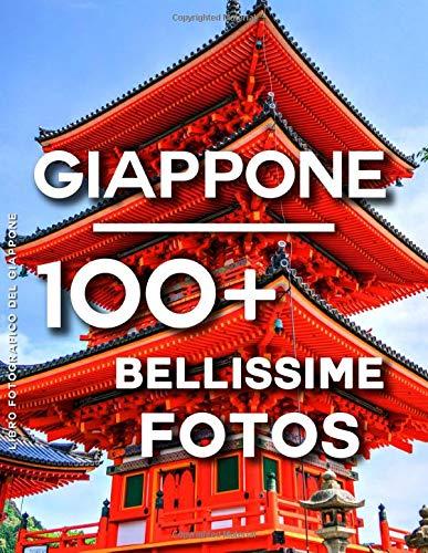 Libro Fotografico Del Giaponne: 100 Bellissime Foto In Questo Fantastico Fotolibro