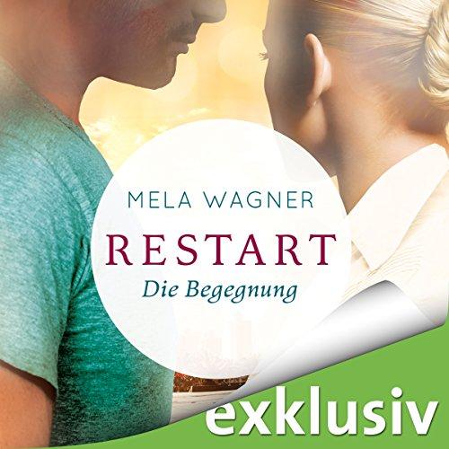 Die Begegnung (Restart 1) audiobook cover art