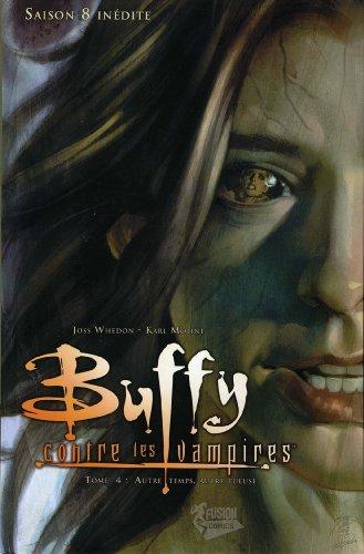 Buffy contre les vampires (Saison 8) T04 : Autre temps, autre tueuse (Buffy contre les vampires Saison 8 t. 4)