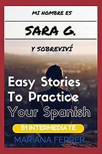 DOWNLOAD PDF Easy Spanish Books: Mi Nombre es Sara G  Y Sobreviví