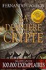 Les aventures d'Ulysse Vidal, tome 1 : La dernière crypte par Gamboa