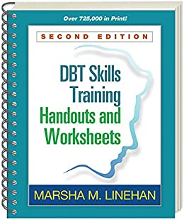 DBT Skills Training Handouts and Worksheets, Second Edition by [Marsha M. Linehan]