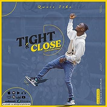 Tight and Close
