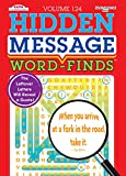Hidden Message Word-Finds Puzzle Book-Word Search Volume 124