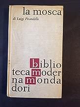 Novelle Per Un Anno: La Mosca