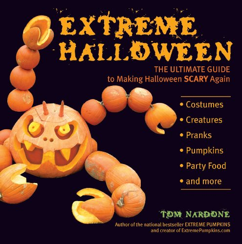 Extreme Halloween: The Ultimate Guide to Making Halloween Scary Again (English Edition)