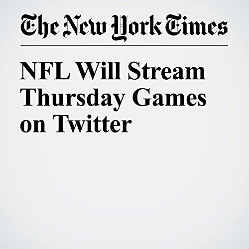 NFL Will Stream Thursday Games on Twitter cover art