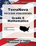 TerraNova Success Strategies Grade 6 Mathematics Study Guide: TerraNova Test Review for the TerraNova, Third Edition