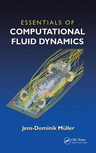 Essentials of Computational Fluid Dynamics