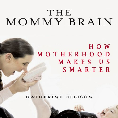 The Mommy Brain audiobook cover art