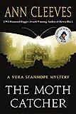 The Moth Catcher: A Vera Stanhope Mystery