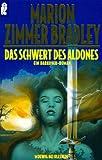 Das Schwert des Aldones: Ein Darkover-Roman
