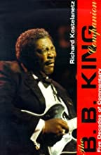 The B. B. King Companion: Four Decades of Commentary