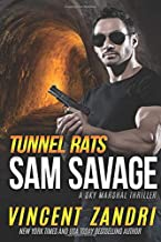 Tunnel Rats: A Sam Savage Sky Marshal Thriller