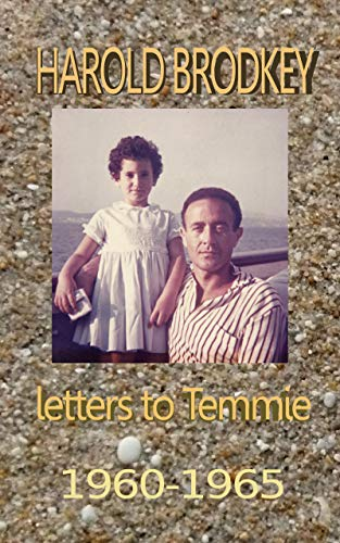 Harold Brodkey Letters to Temmie 1960-1965 (English Edition)
