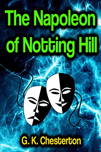 The Napoleon of Notting Hill (English Edition)