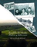 Boadilla del Monte: Historia y Testimonios: Un recorrido imprescindible por la historia de Boadilla del Monte y sus habitantes, desde sus comienzos hasta la actualidad.