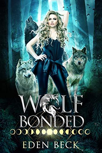Wolf Bonded (Wolfish Book 1) (English Edition)