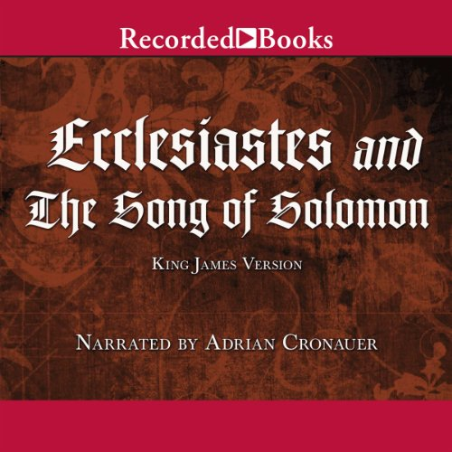 Ecclesiastes and The Song of Solomon cover art