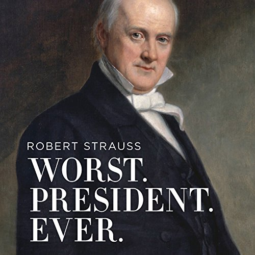 Worst. President. Ever. cover art