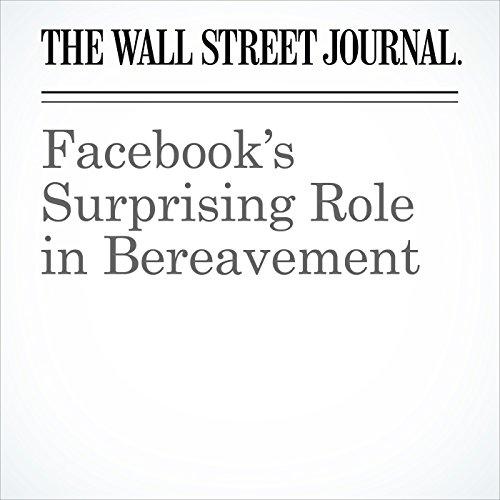 Facebook's Surprising Role in Bereavement audiobook cover art