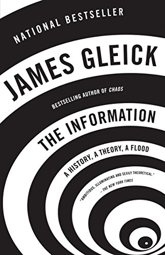 Compare Textbook Prices for The Information: A History, A Theory, A Flood Illustrated Edition ISBN 9781400096237 by Gleick, James