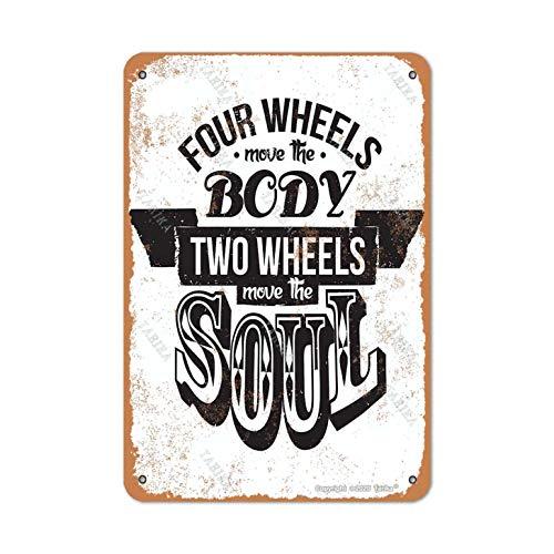 Four Wheels Move The Body Two Wheels Move The Soul, 20,3 x 30,5 cm, Vintage-Look, Blech-Dekoration für Zuhause,...