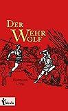 Der Wehrwolf (German Edition) - Format Kindle - 9783958559585 - 0,99 €