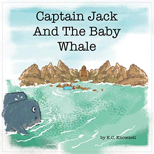 Captain Jack And The Baby Whale (English Edition)