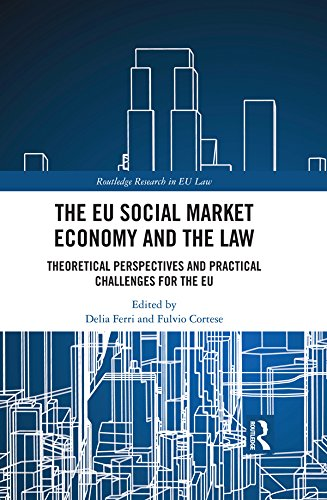 The EU Social Market Economy and the Law: Theoretical
