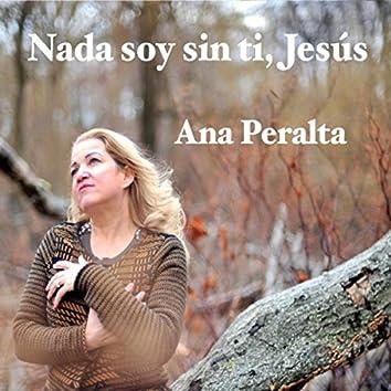Nada Soy Sin Ti, Jesús