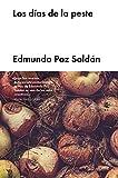 Los días de la peste (Narrativa Española) (Spanish Edition)