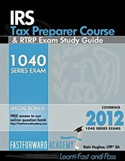 IRS Tax Preparer Course and RTRP Exam Study Guide 2012