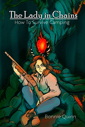 The Lady in Chains (How to Survive Camping)