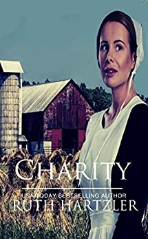 Charity: Amish Romance (The Amish Buggy Horse Book 3) by [Ruth Hartzler]