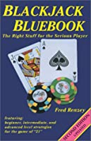 Blackjack Bluebook: The Right Stuff for the Serious Player 1886094691 Book Cover